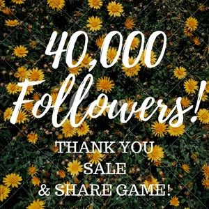 40K Thank You Sale & Share Game!!